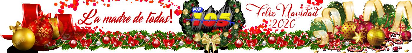 NAVIDAD FM105 - LA MADRE DE TODAS!