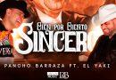 """Pancho Barraza y El Yaki son """"Cien Por Ciento Sincero"""""""
